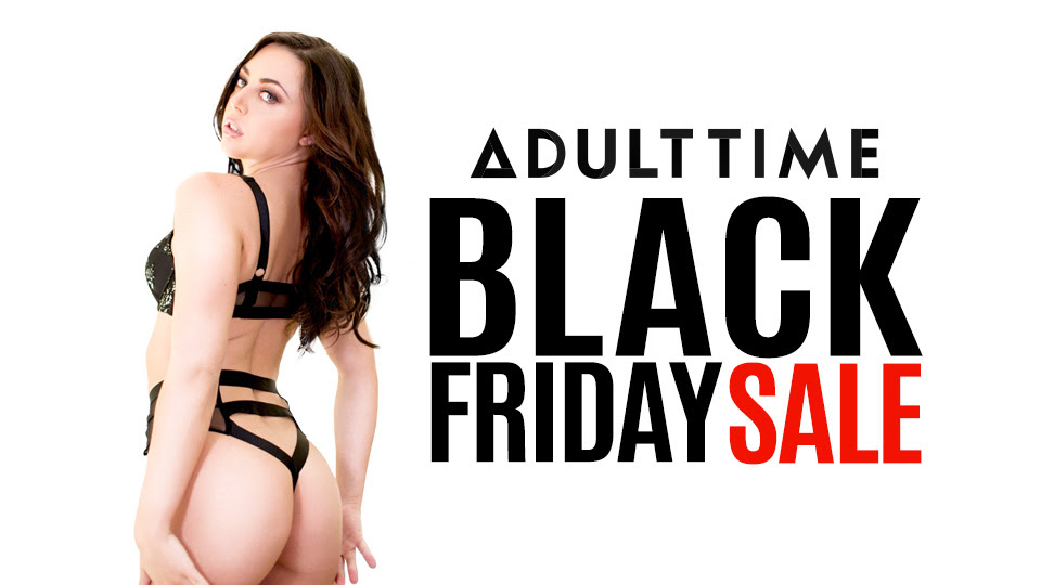 Adult Time Announces $5.00 Black Friday Promotion All Week Starting TODAY