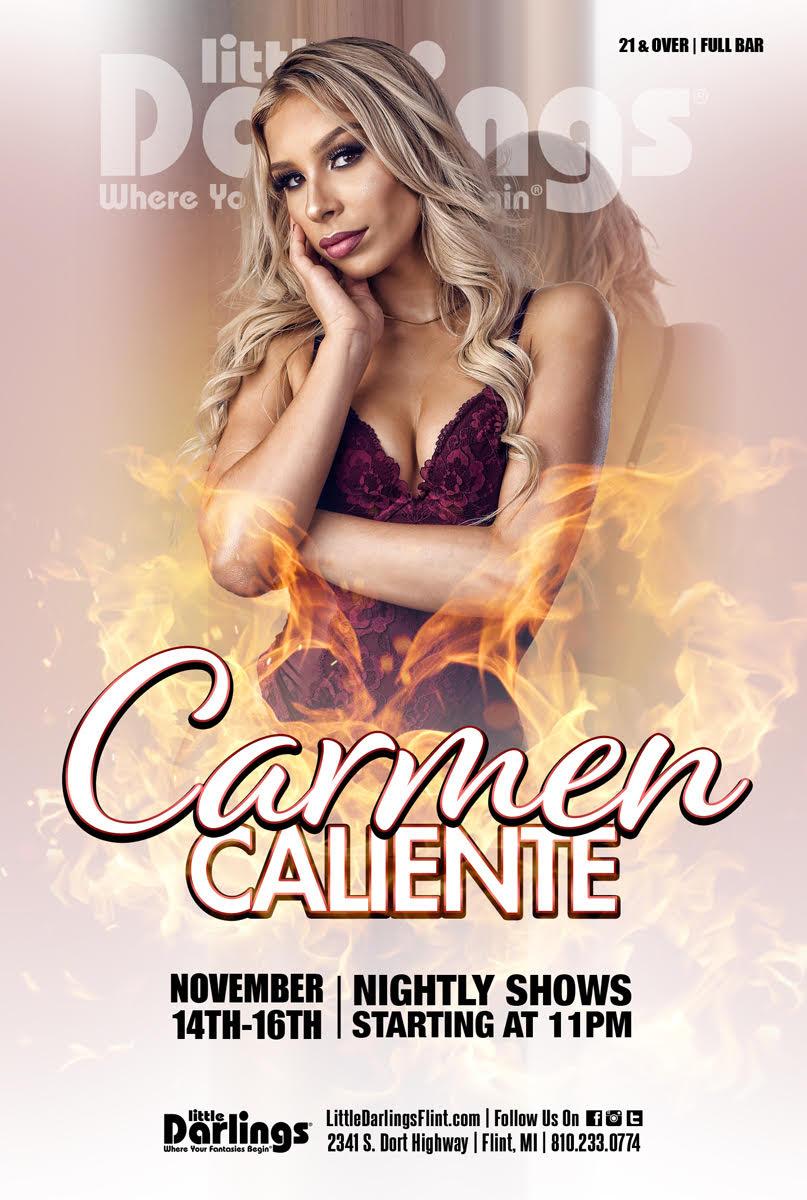 Carmen Caliente Performs Live & Headlines at Little Darlings Gentlemen's Club & Déjà vu Showgirls