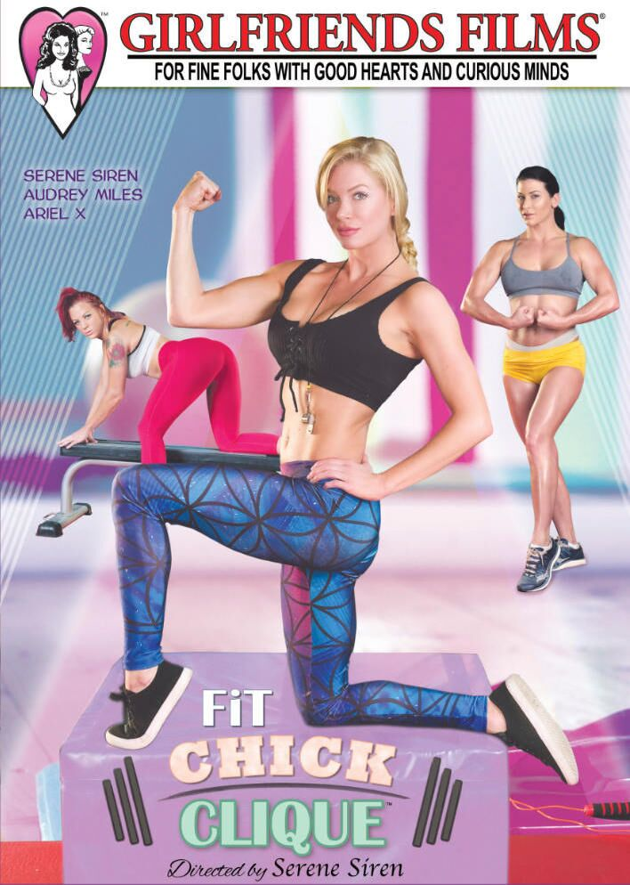 Serene Siren Presents 'Fit Chick Clique' From Girlfriends Films