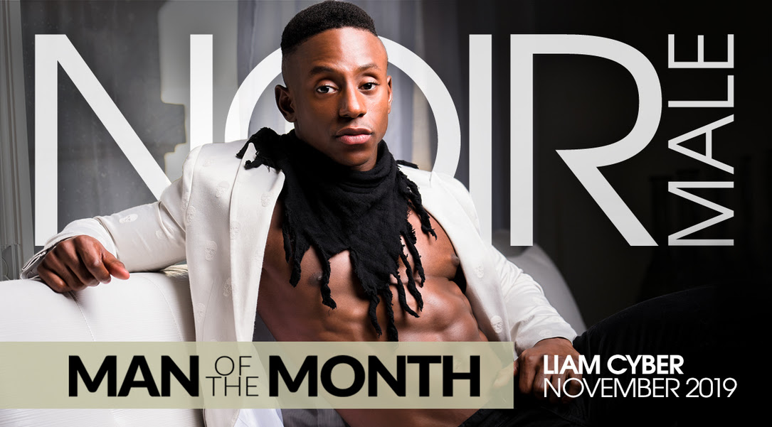 Noir Male Crowns Liam Cyber 'Man of the Month' for November