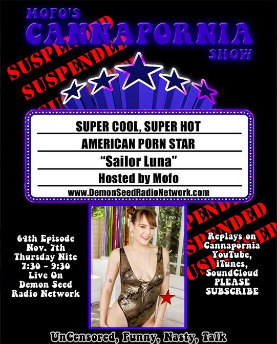 Tonight Mofo's CannaPornia Show Welcomes Guest Sailor Luna