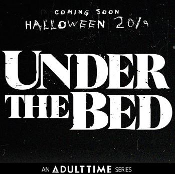 Adult Time Begins Production on Pure Taboo Anthology Series Under the Bed